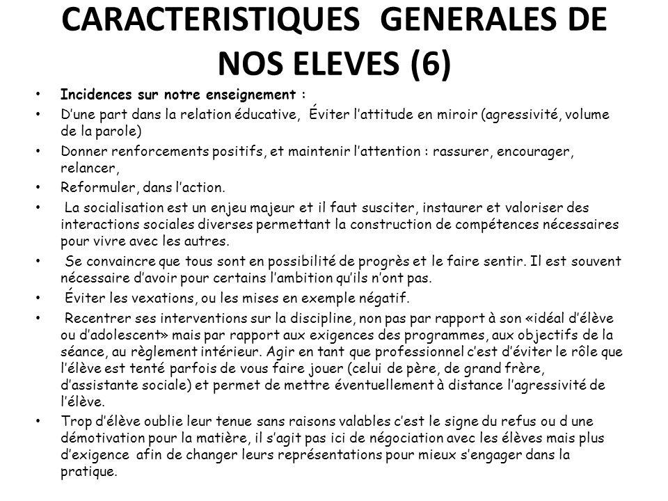 CARACTERISTIQUES GENERALES DE NOS ELEVES (6)