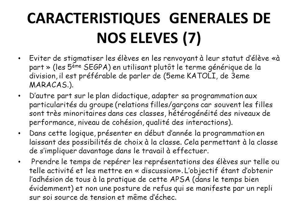 CARACTERISTIQUES GENERALES DE NOS ELEVES (7)
