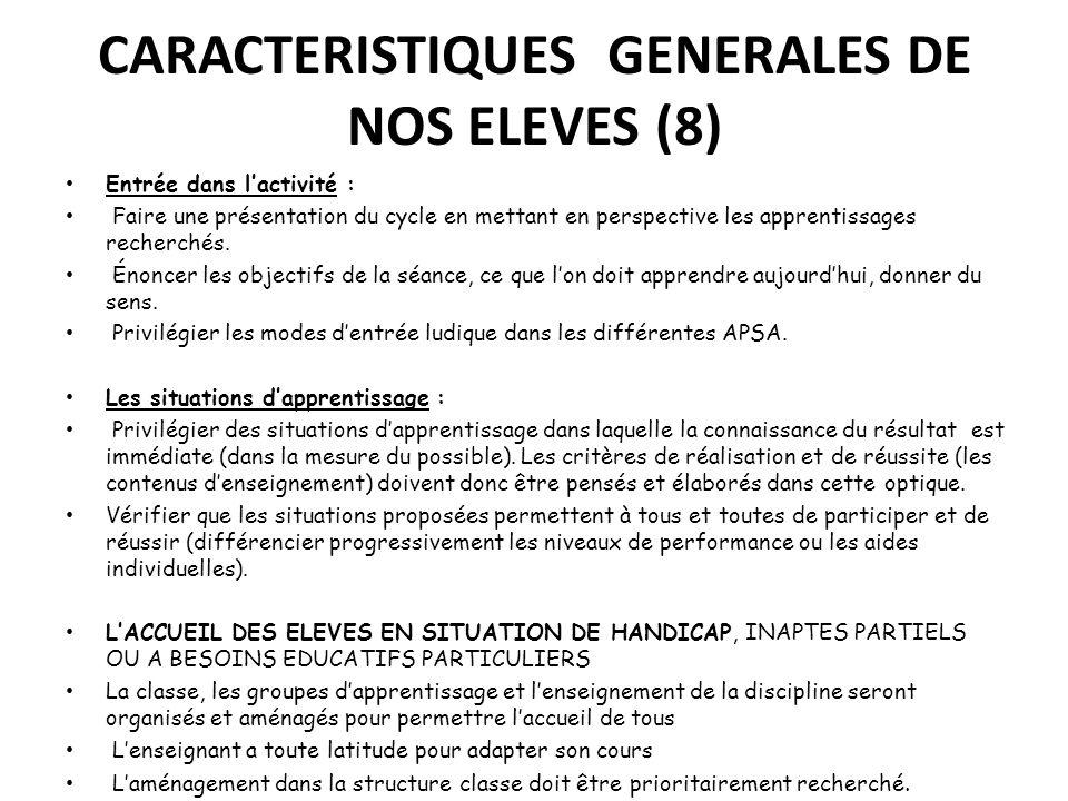 CARACTERISTIQUES GENERALES DE NOS ELEVES (8)