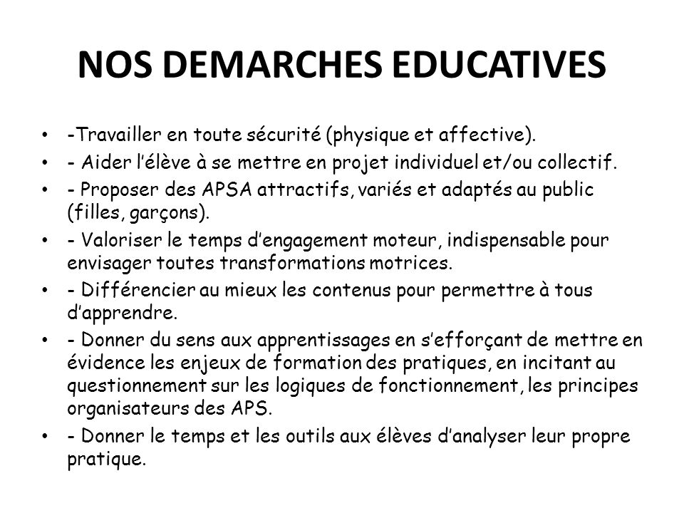 NOS DEMARCHES EDUCATIVES