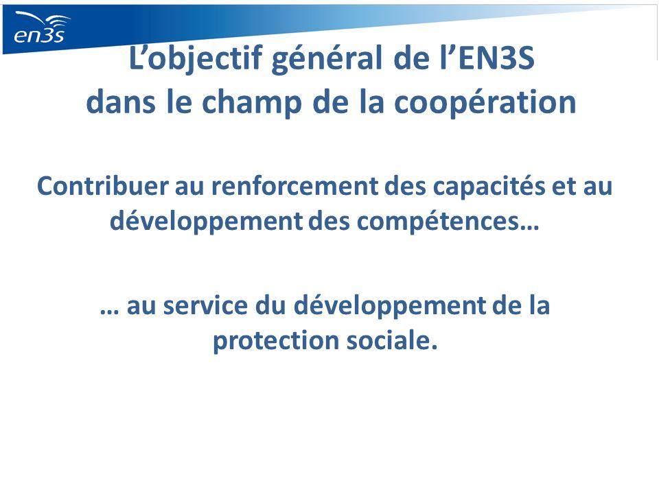 L'objectif général de l'EN3S dans le champ de la coopération