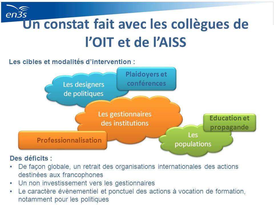 Un constat fait avec les collègues de l'OIT et de l'AISS