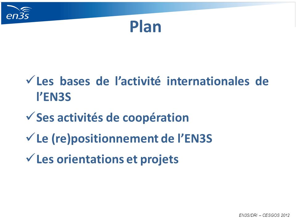 Plan Les bases de l'activité internationales de l'EN3S