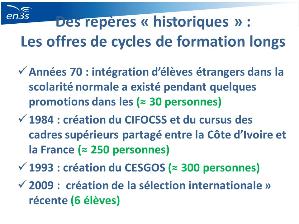Des repères « historiques » : Les offres de cycles de formation longs