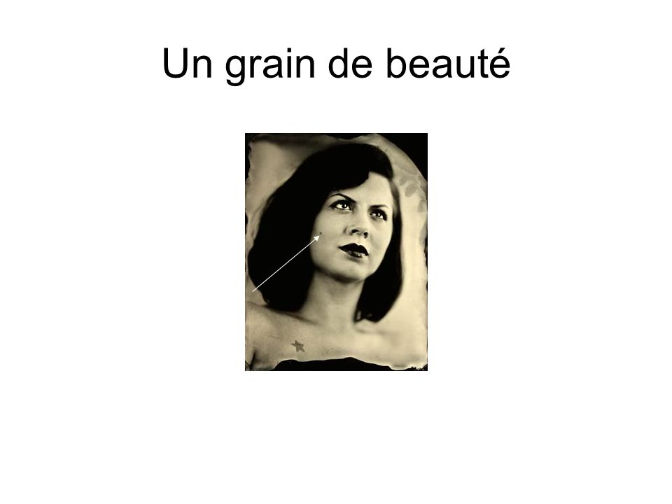 Un grain de beauté