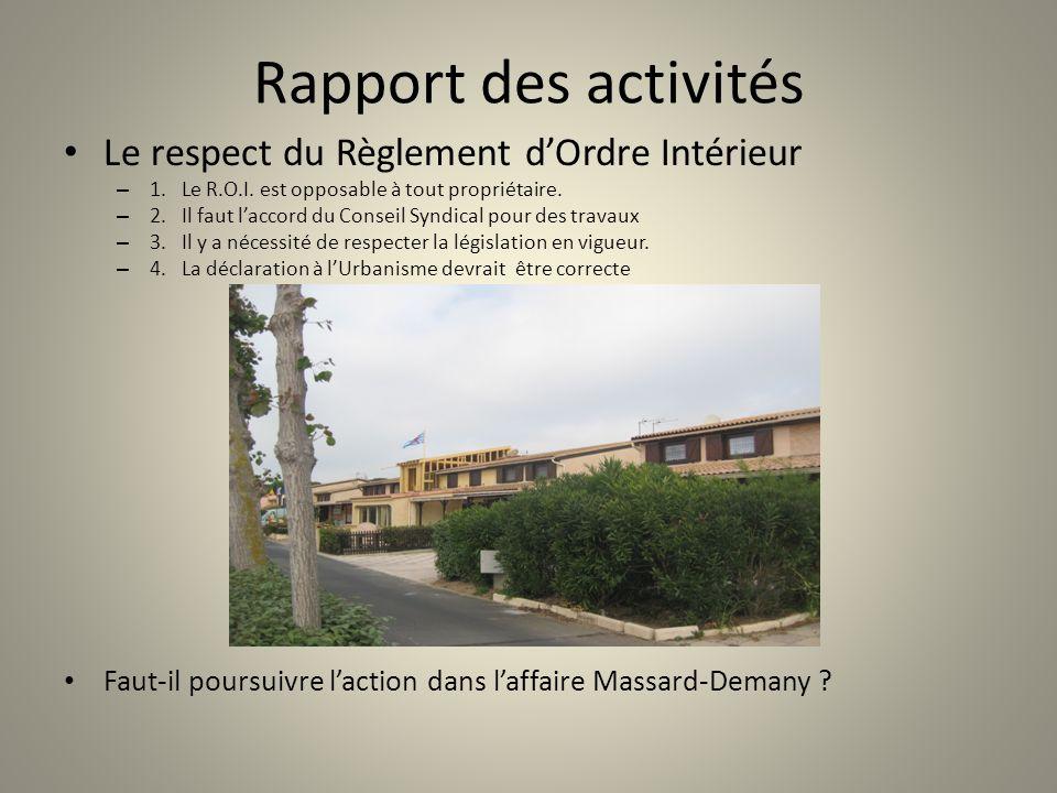 Rapport des activités Le respect du Règlement d'Ordre Intérieur