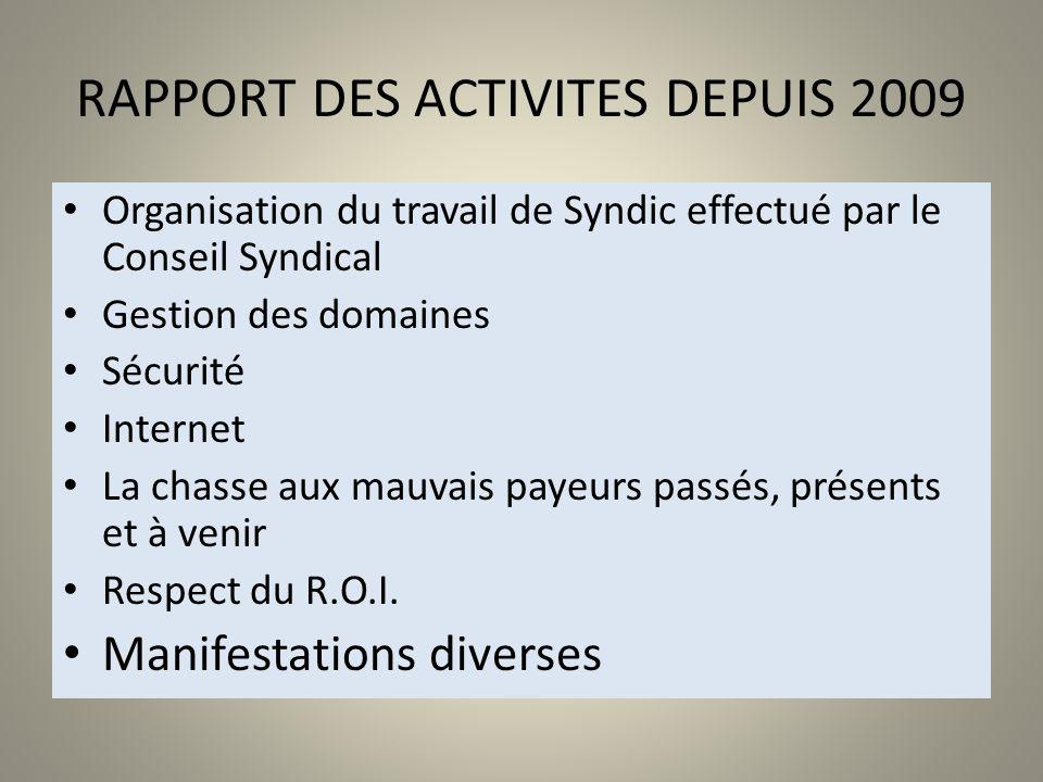 RAPPORT DES ACTIVITES DEPUIS 2009