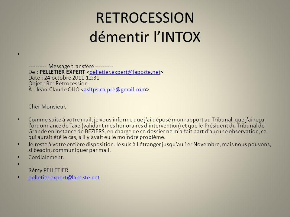 RETROCESSION démentir l'INTOX