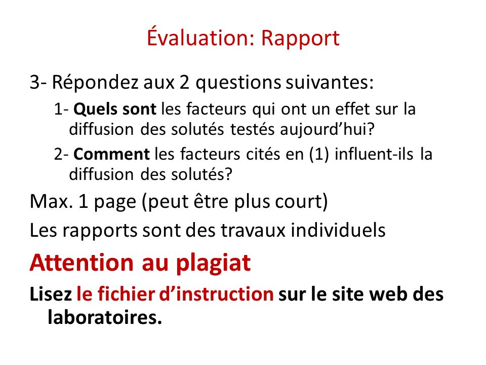 Attention au plagiat Évaluation: Rapport