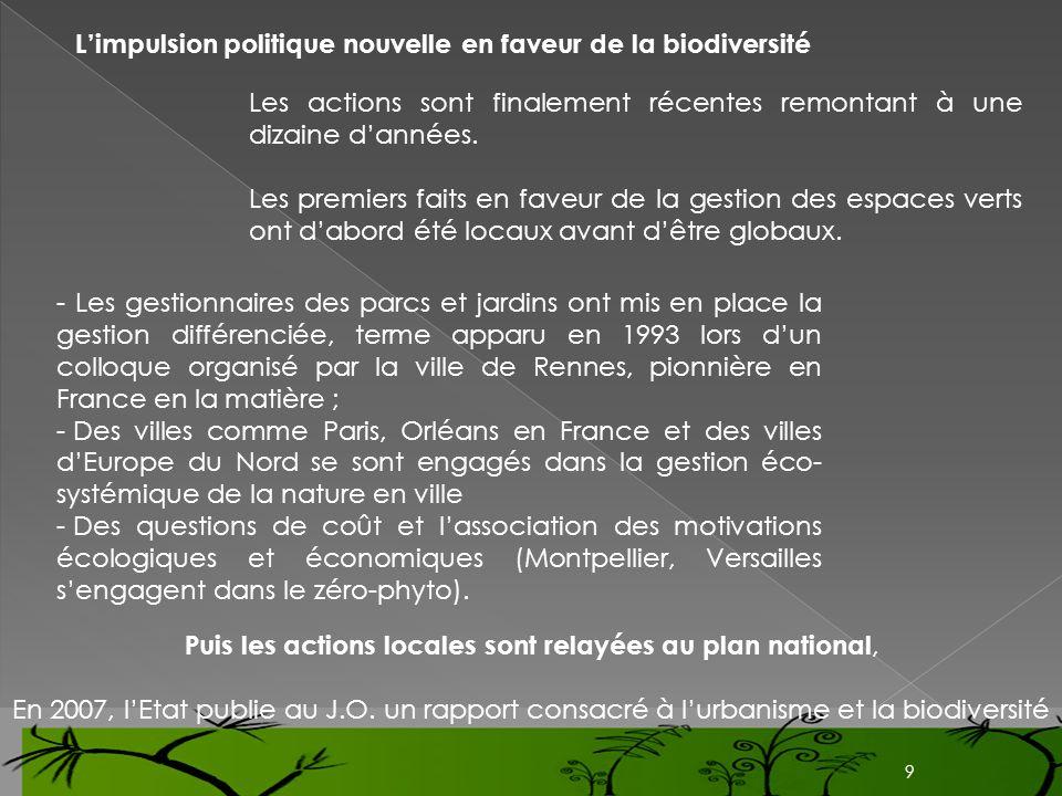 L'impulsion politique nouvelle en faveur de la biodiversité