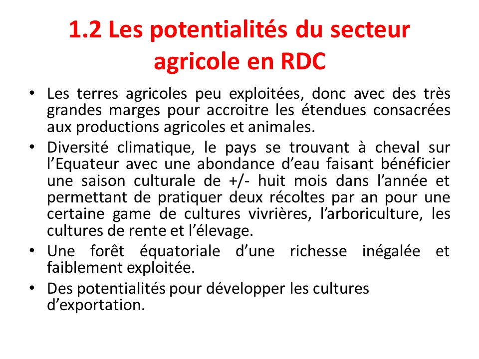 1.2 Les potentialités du secteur agricole en RDC