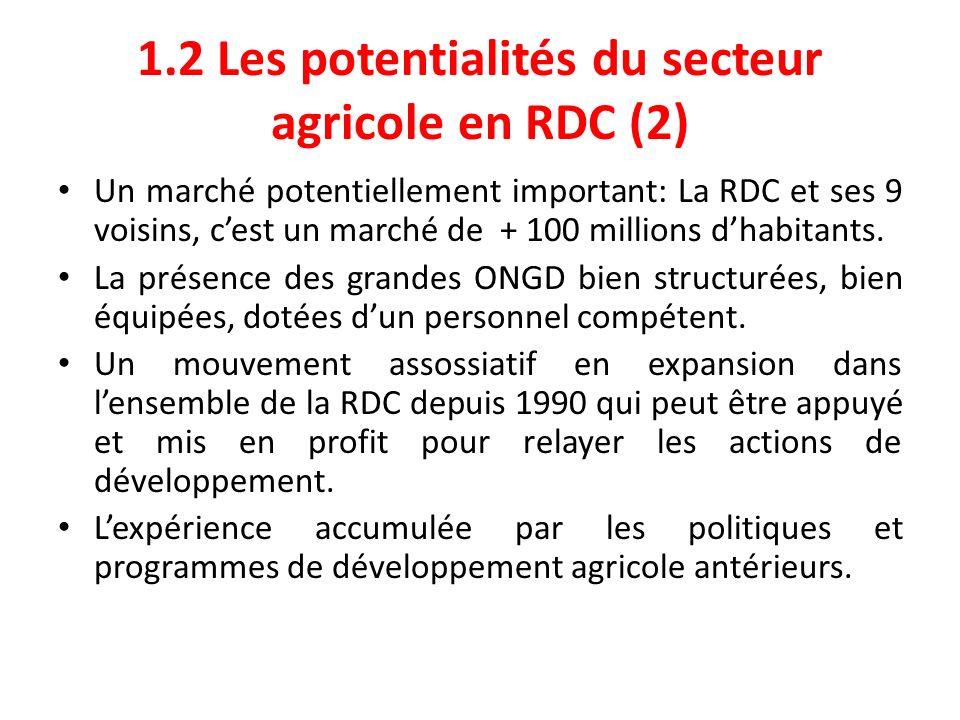 1.2 Les potentialités du secteur agricole en RDC (2)