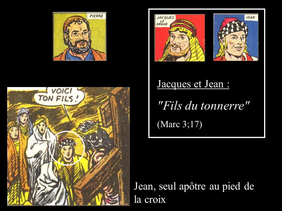 Fils du tonnerre Jacques et Jean :