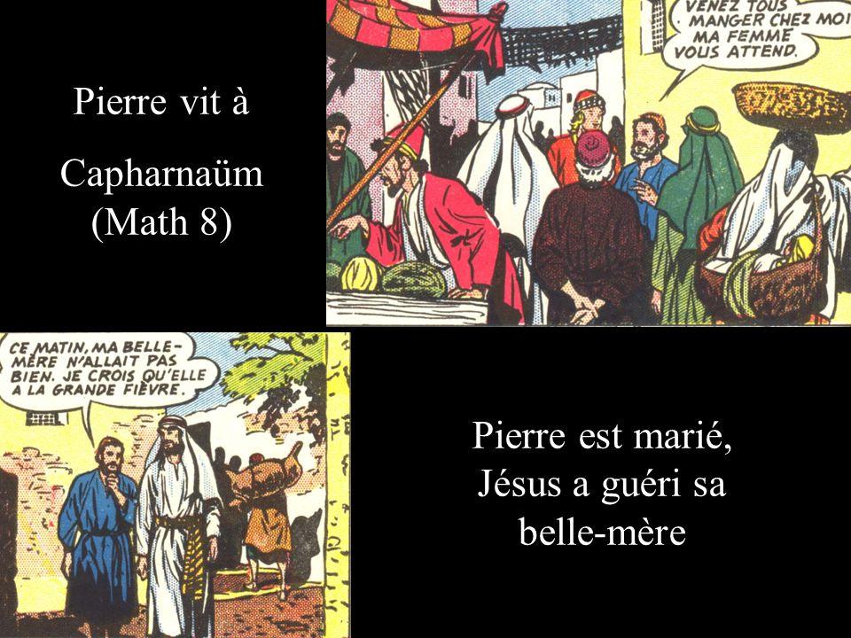 Pierre est marié, Jésus a guéri sa belle-mère