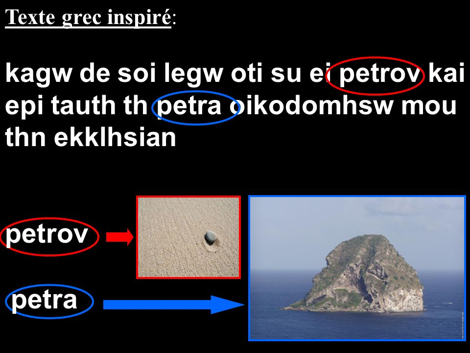 Texte grec inspiré: kagw de soi legw oti su ei petrov kai epi tauth th petra oikodomhsw mou thn ekklhsian.