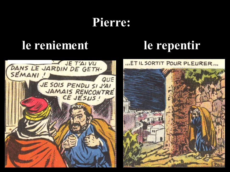 Pierre: le reniement le repentir