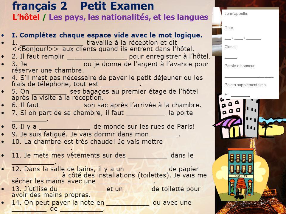 français 2 Petit Examen L'hôtel / Les pays, les nationalités, et les langues