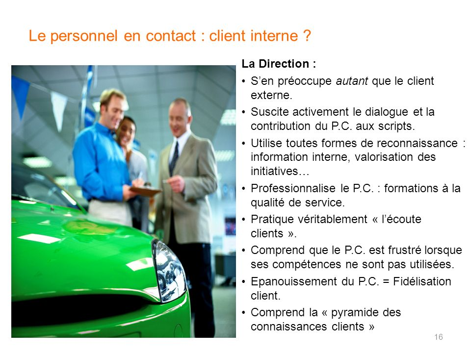 Le personnel en contact : client interne