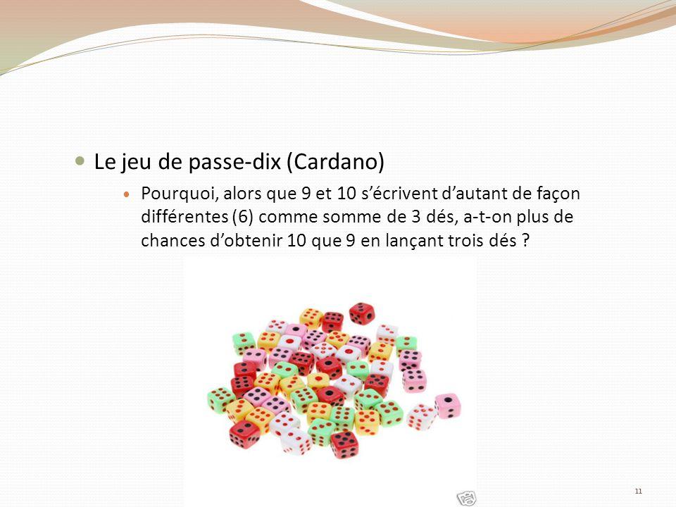 Le jeu de passe-dix (Cardano)