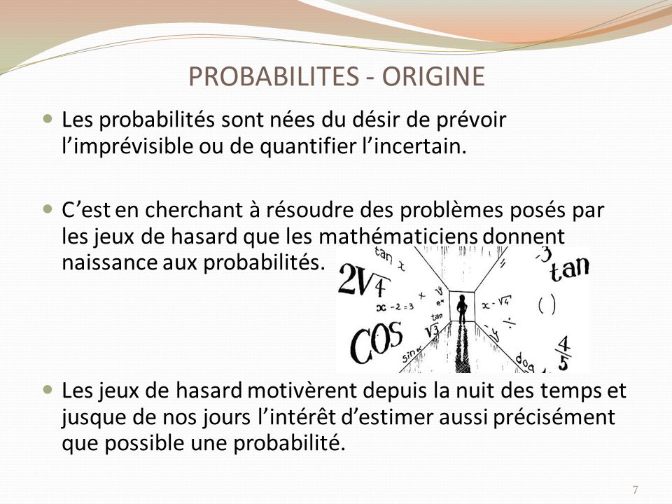 PROBABILITES - ORIGINE