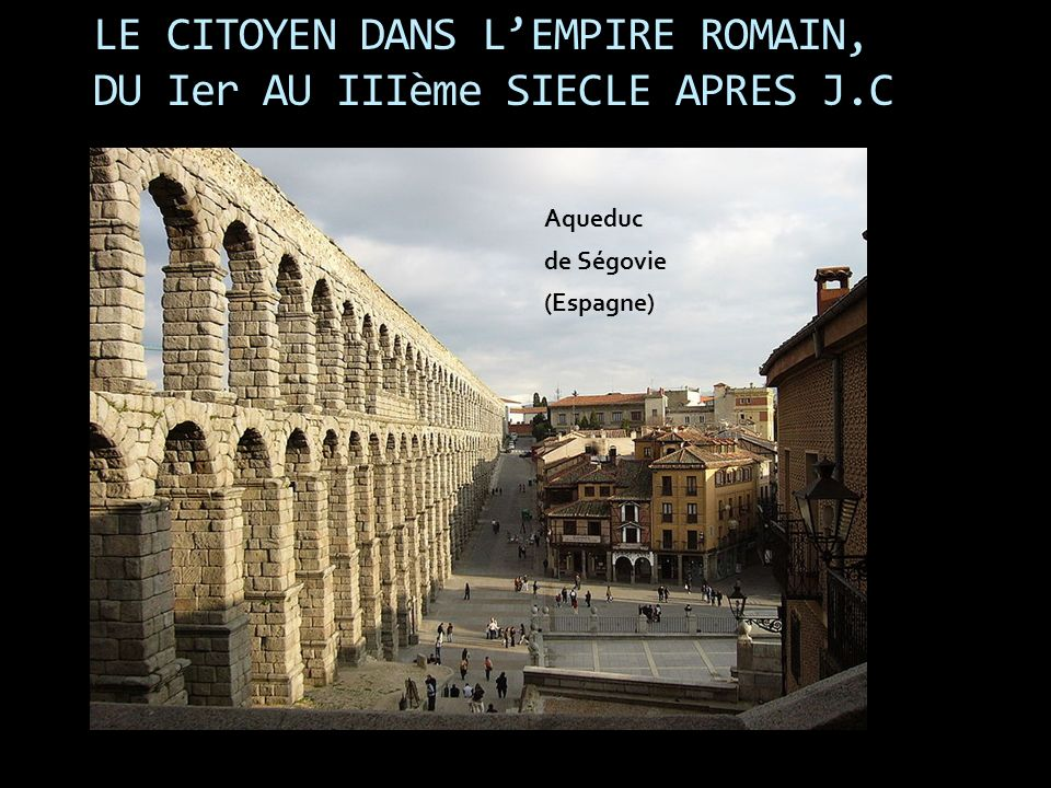 LE CITOYEN DANS L'EMPIRE ROMAIN, DU Ier AU IIIème SIECLE APRES J.C