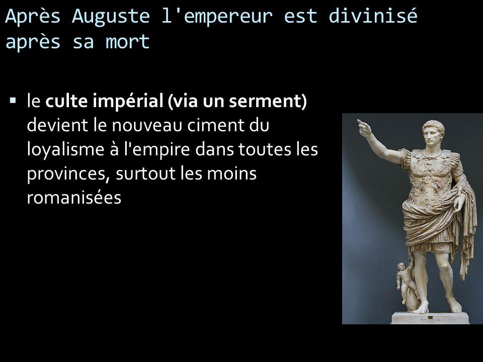 Après Auguste l empereur est divinisé après sa mort