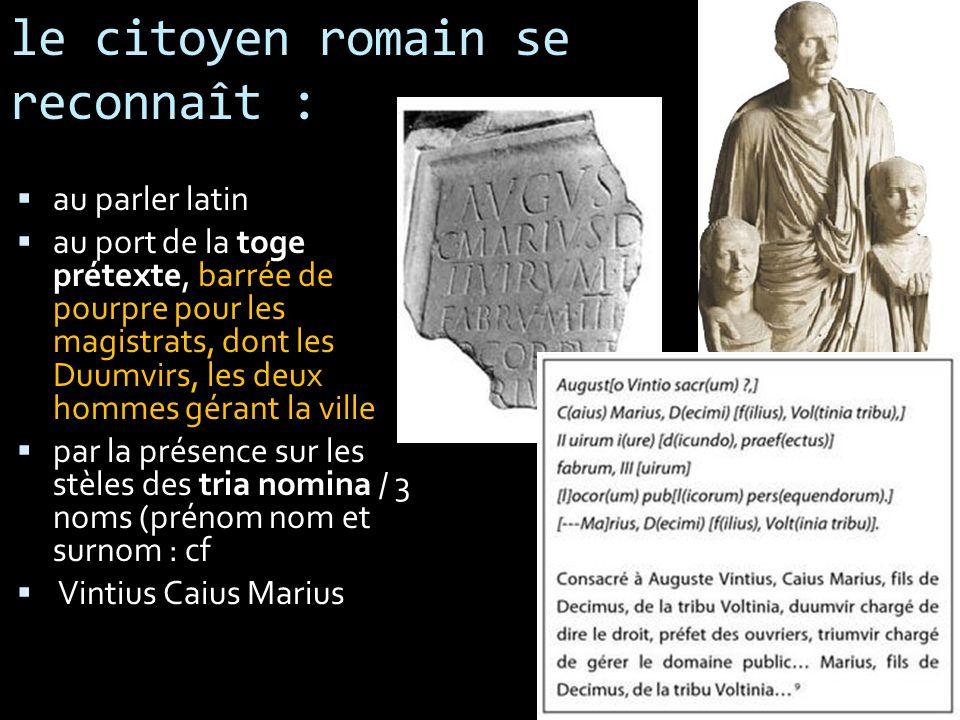 le citoyen romain se reconnaît :