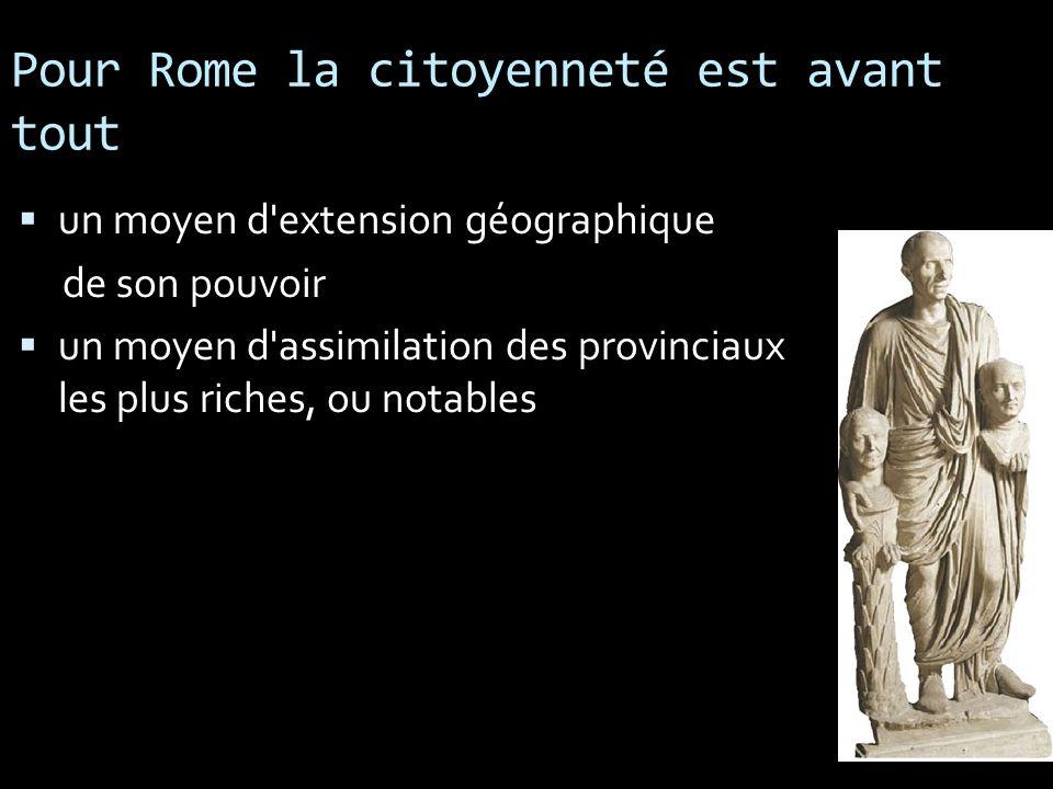 Pour Rome la citoyenneté est avant tout