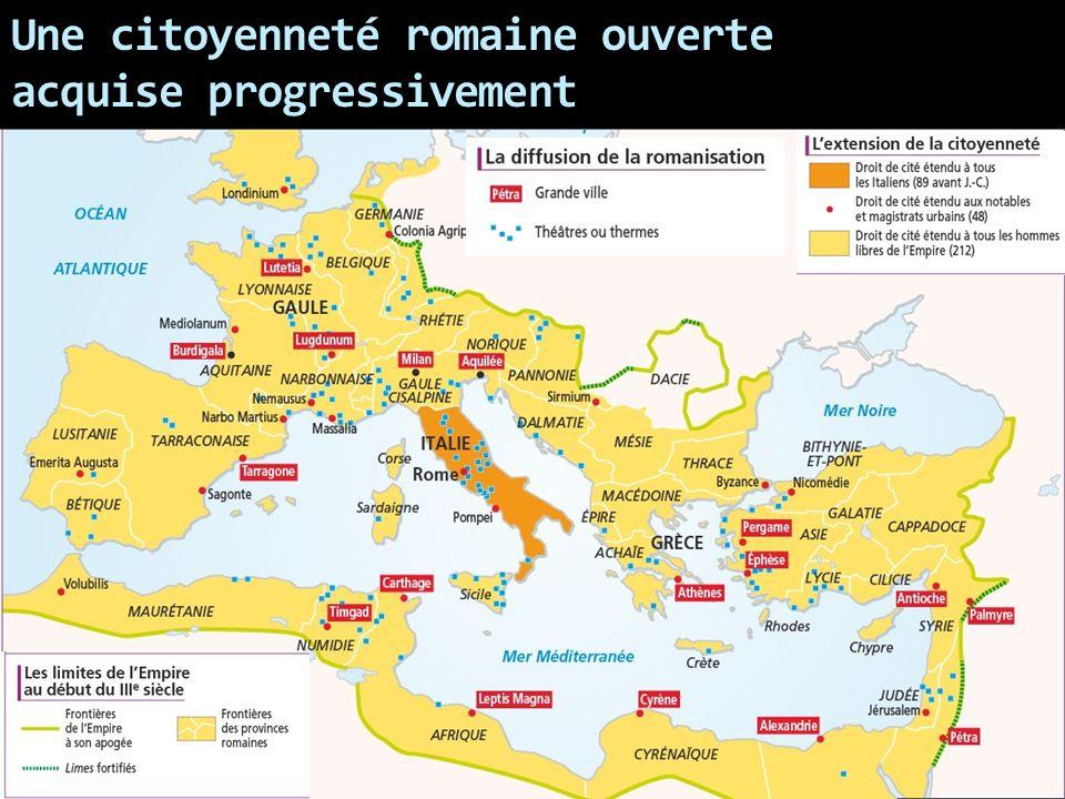 Une citoyenneté romaine ouverte acquise progressivement