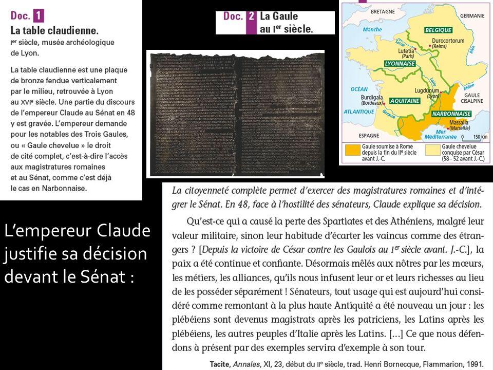L'empereur Claude justifie sa décision devant le Sénat :