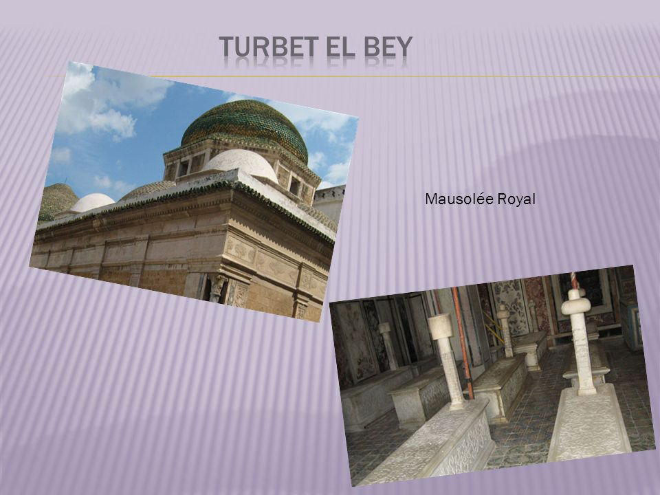 Turbet El Bey Mausolée Royal