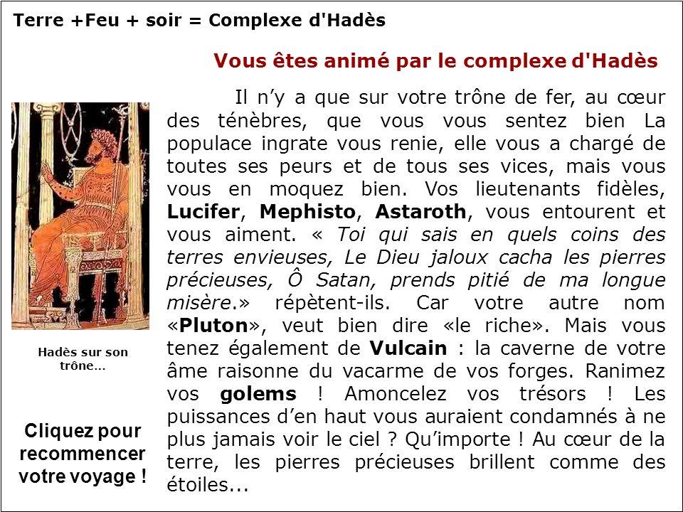 Terre +Feu + soir = Complexe d Hadès