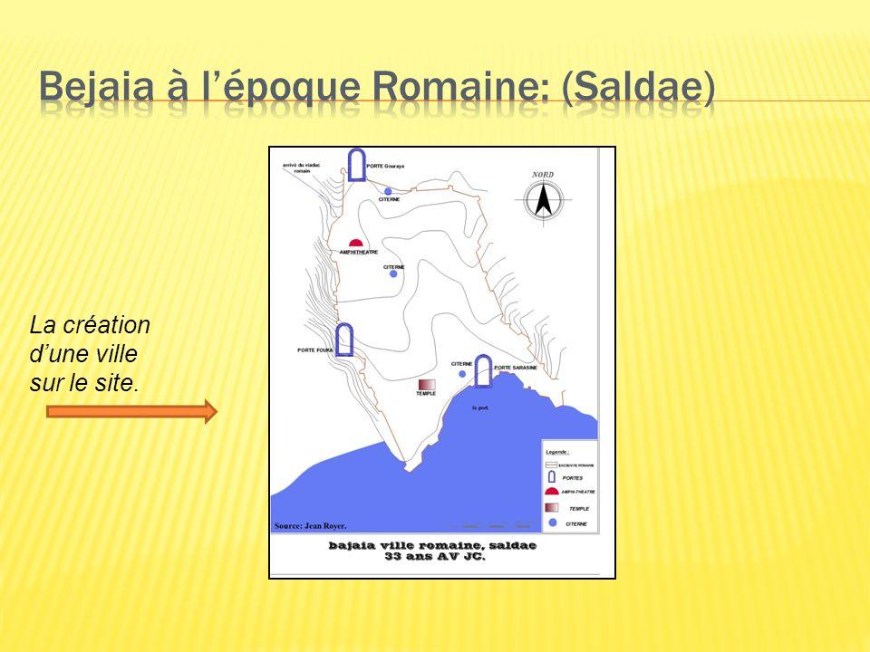 Bejaia à l'époque Romaine: (Saldae)