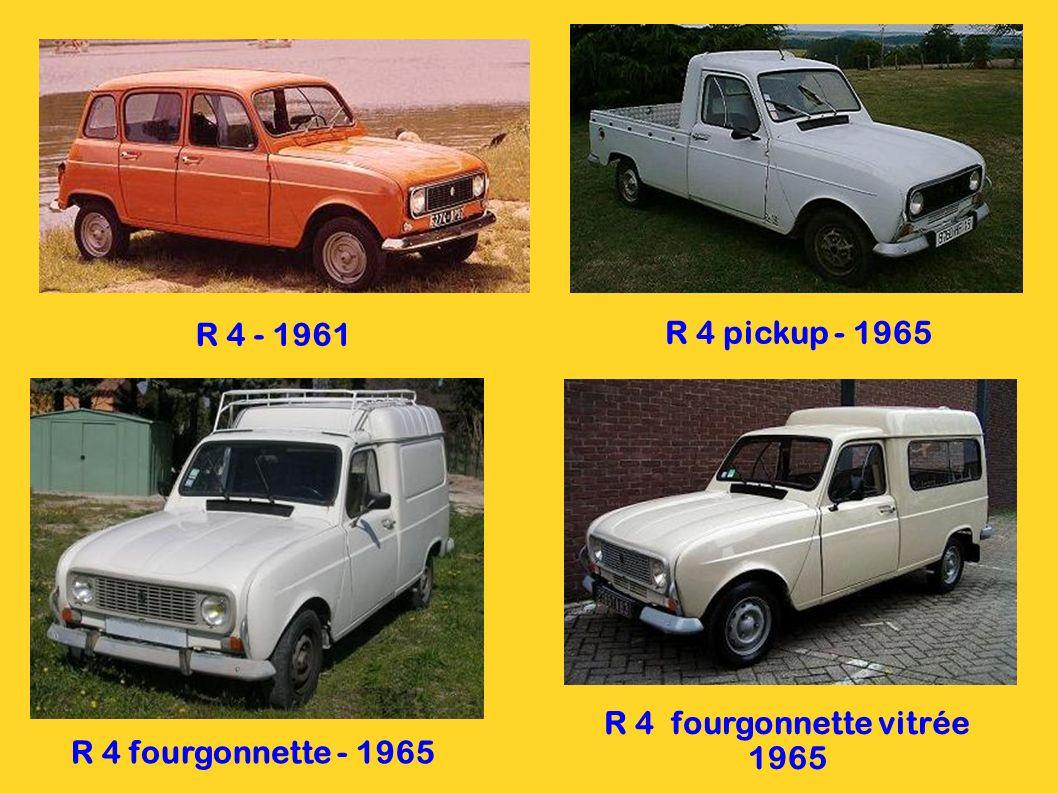 R 4 - 1961 R 4 pickup - 1965 R 4 fourgonnette vitrée 1965 R 4 fourgonnette - 1965