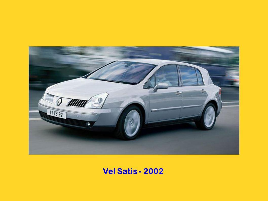 Vel Satis - 2002