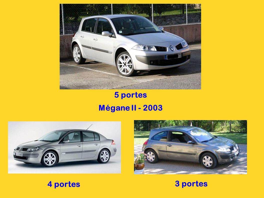 5 portes Mégane II - 2003 4 portes 3 portes