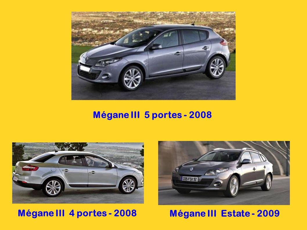 Mégane III 5 portes - 2008 Mégane III 4 portes - 2008 Mégane III Estate - 2009