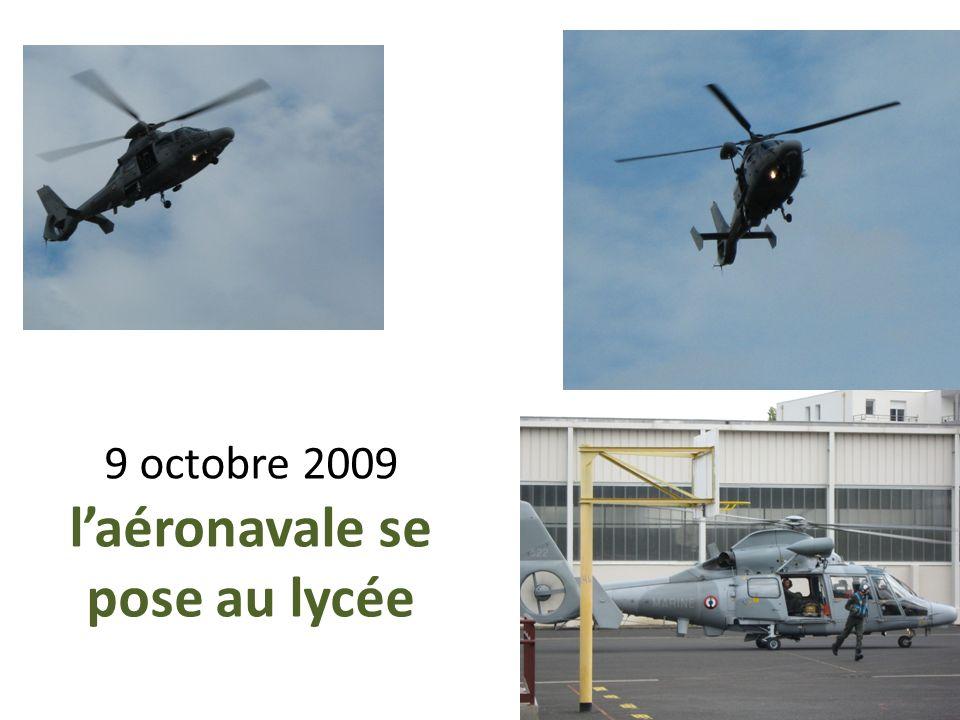 9 octobre 2009 l'aéronavale se pose au lycée