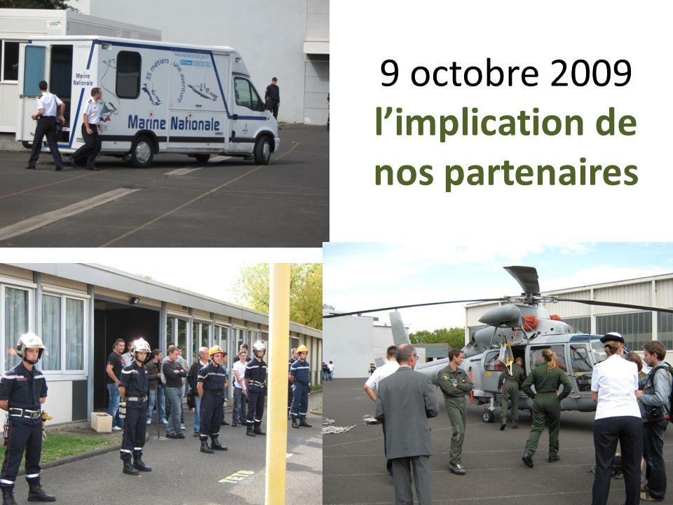 9 octobre 2009 l'implication de nos partenaires