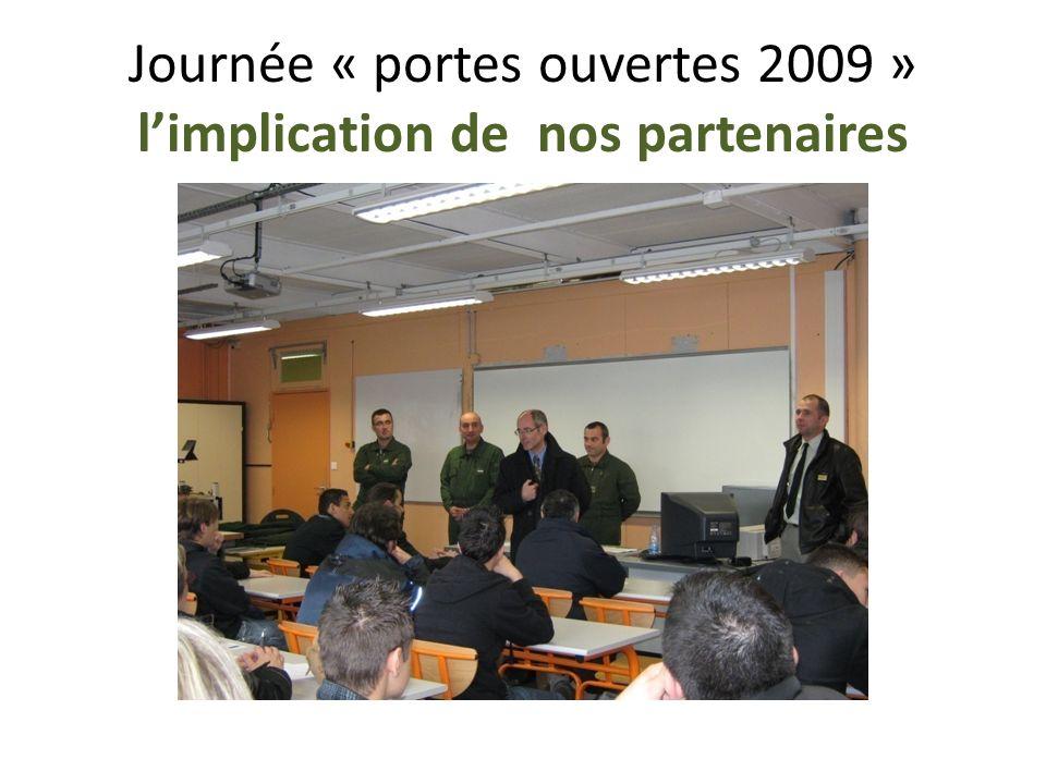 Journée « portes ouvertes 2009 » l'implication de nos partenaires
