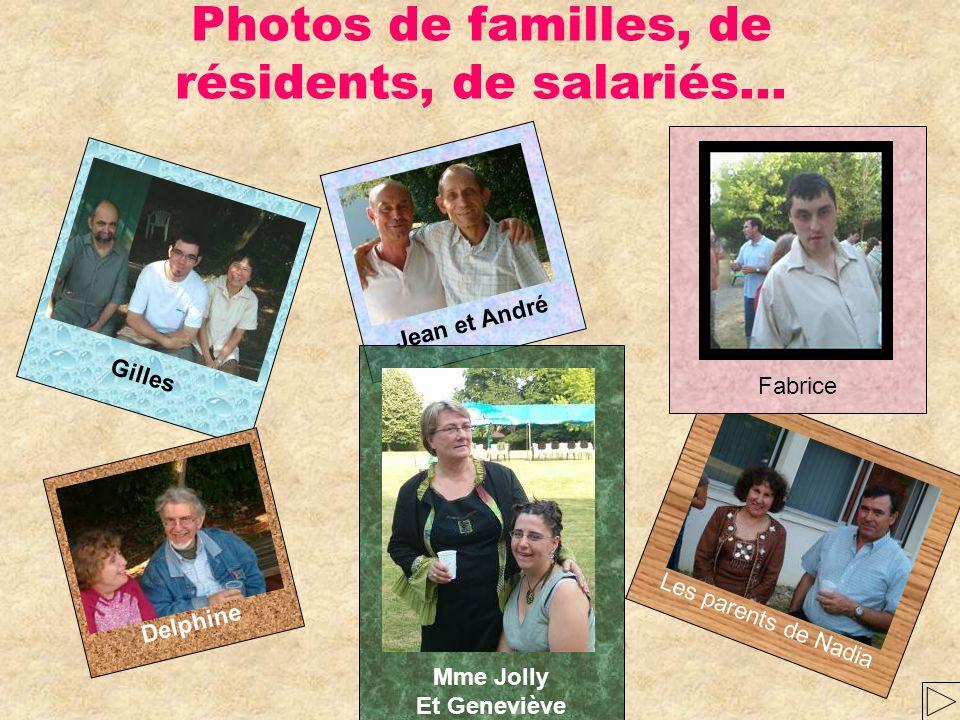 Photos de familles, de résidents, de salariés…