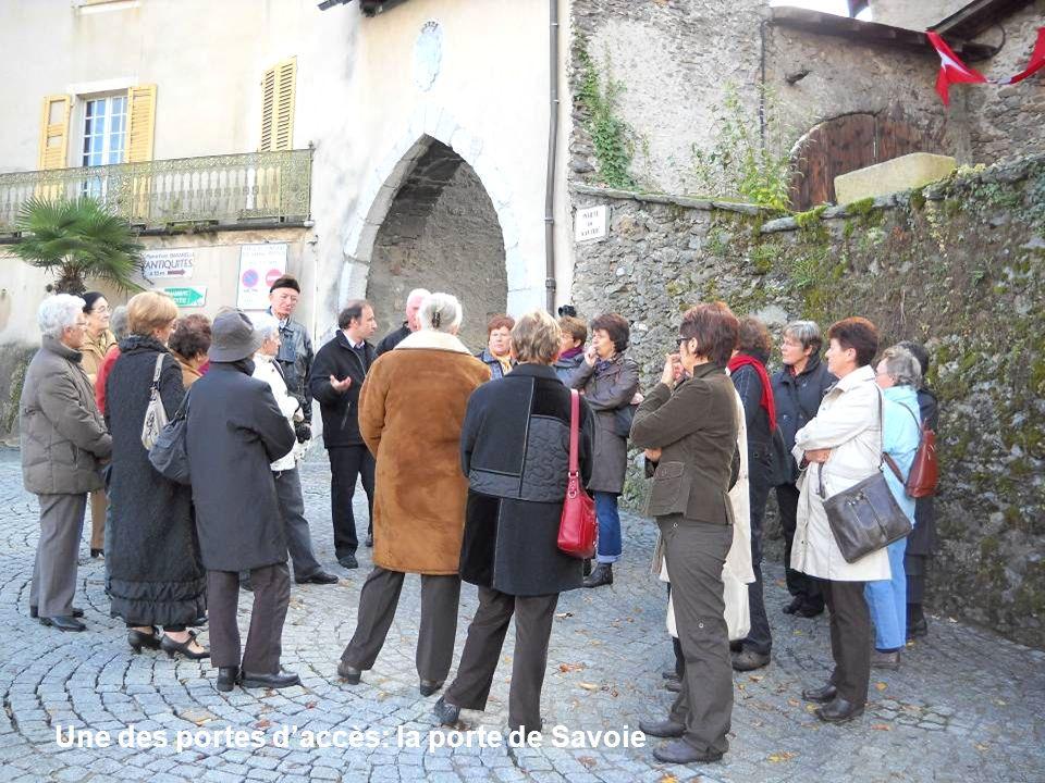 Une des portes d'accès: la porte de Savoie