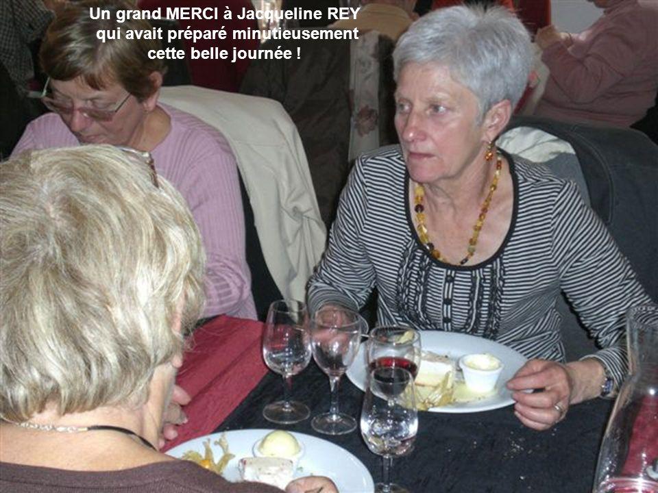 Un grand MERCI à Jacqueline REY qui avait préparé minutieusement