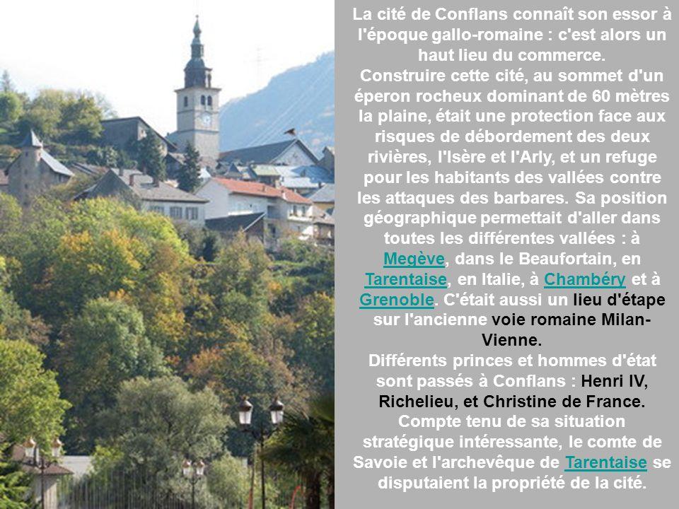 La cité de Conflans connaît son essor à l époque gallo-romaine : c est alors un haut lieu du commerce.