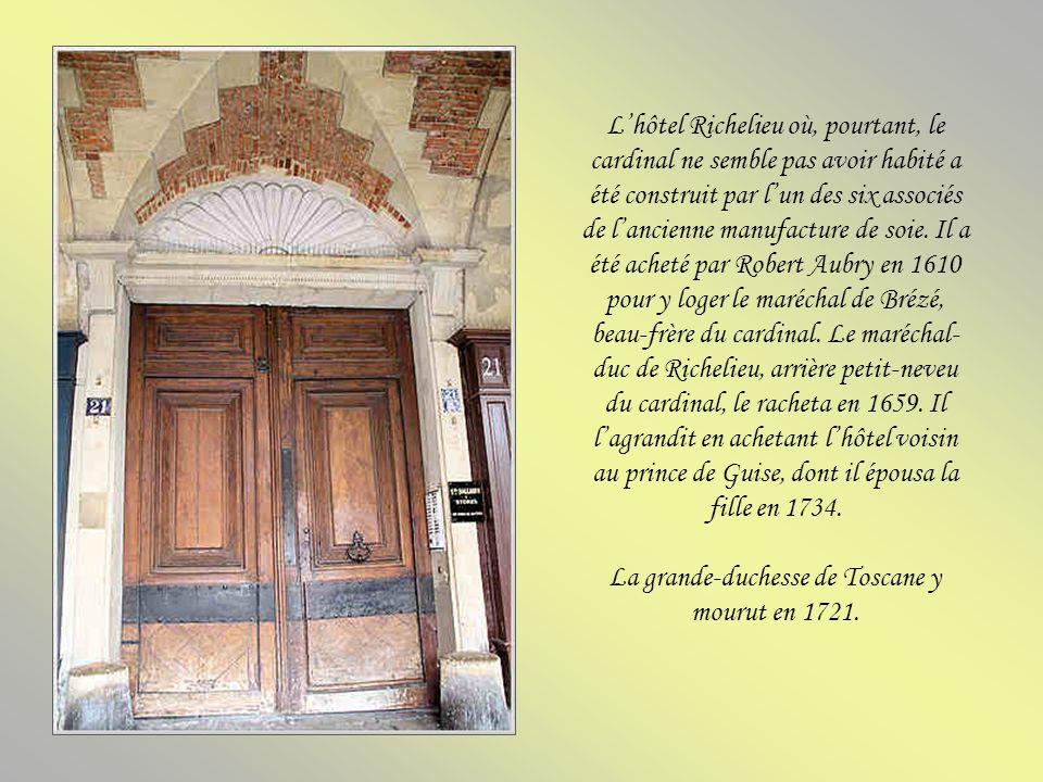 La grande-duchesse de Toscane y mourut en 1721.