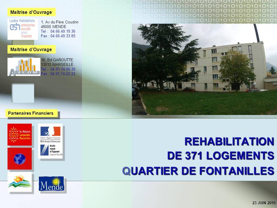 REHABILITATION DE 371 LOGEMENTS QUARTIER DE FONTANILLES