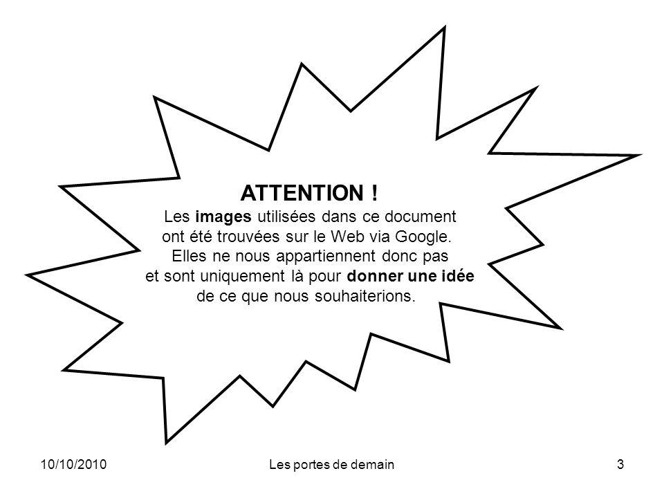 ATTENTION ! Les images utilisées dans ce document