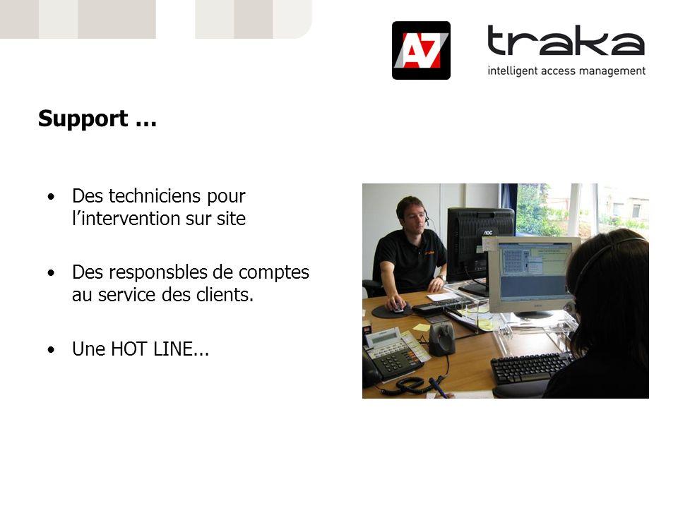 Support … Des techniciens pour l'intervention sur site