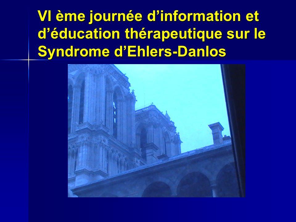 VI ème journée d'information et d'éducation thérapeutique sur le Syndrome d'Ehlers-Danlos