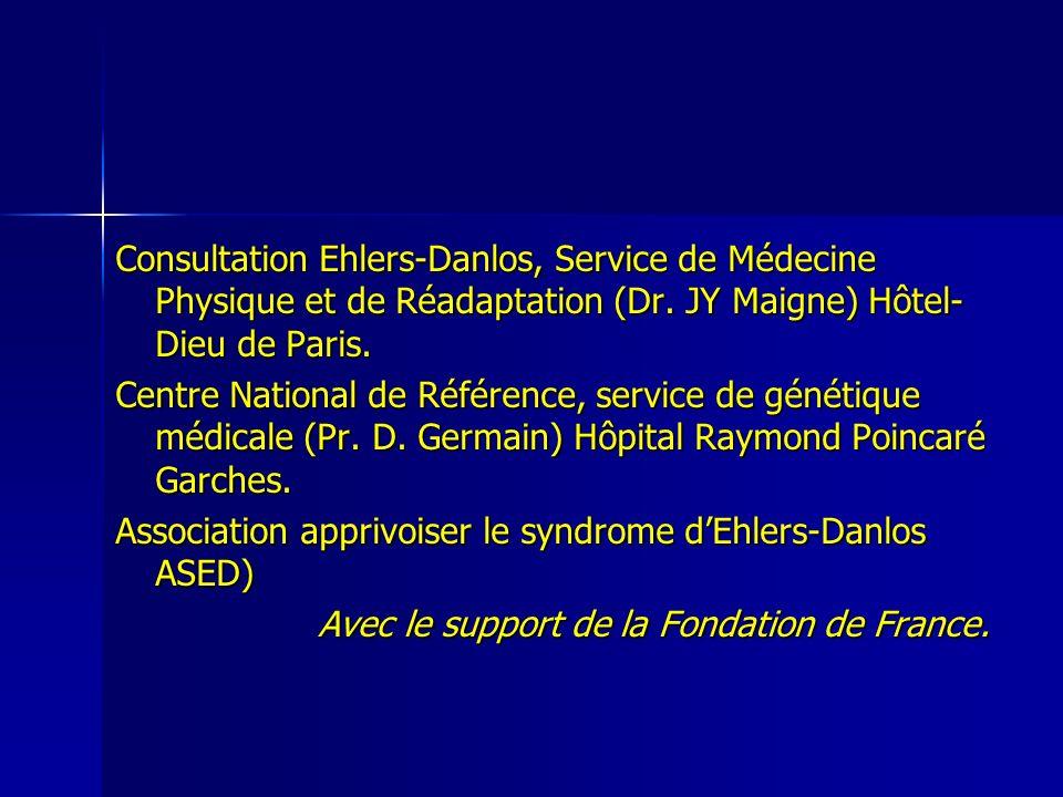 Consultation Ehlers-Danlos, Service de Médecine Physique et de Réadaptation (Dr. JY Maigne) Hôtel-Dieu de Paris.